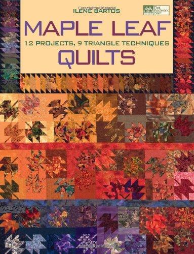 Maple Leaf Quilts By Ilene Bartos
