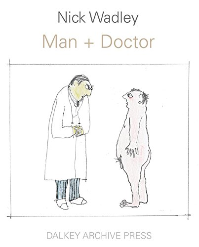 Man + Doctor By Nick Wadley