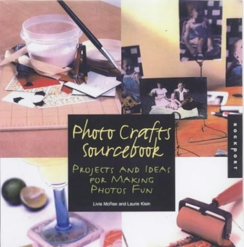 Photo Crafts Sourcebook By Rockport Publishing