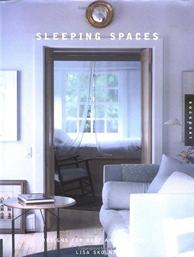 Sleeping Spaces By Lisa Skolnik