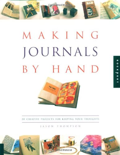 Making Journals by Hand By Jason Thompson