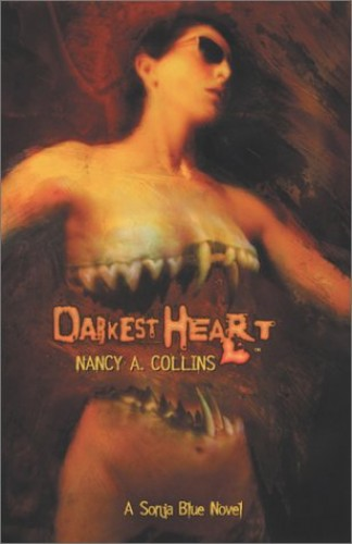 The Darkest Heart By Nancy A Collins