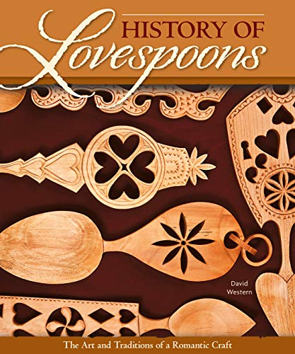 History of Lovespoons By David Western