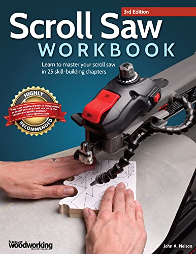 Scroll Saw Workbook, 3rd Edition by Nelson