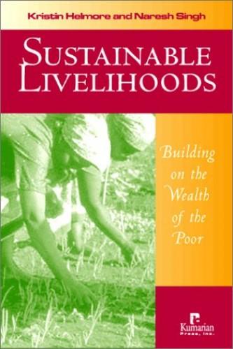 Sustainable Livelihoods By Kristin Helmore