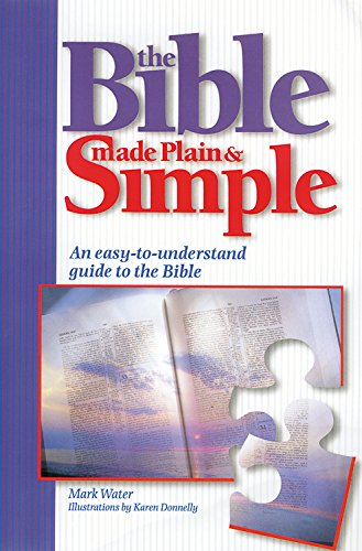 The Bible Made Plain and Simple By Mark Water
