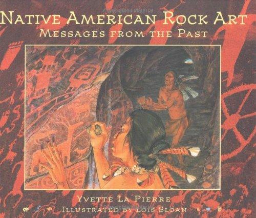 Native American Rock Art By Yvette LaPierre