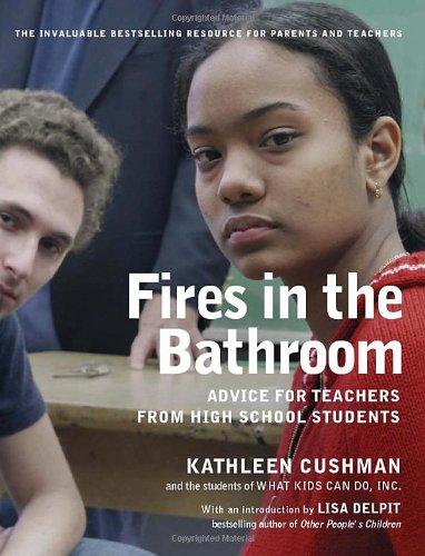 FIRES IN THE BATHROOM By Kathleen Cushman