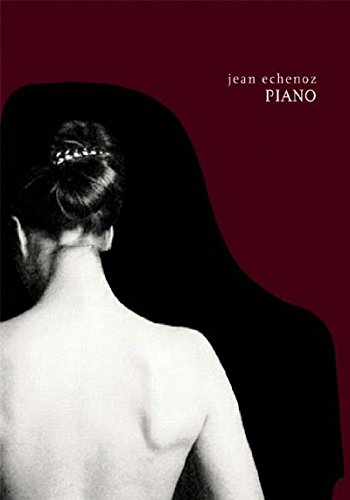 Piano By Jean Echenoz