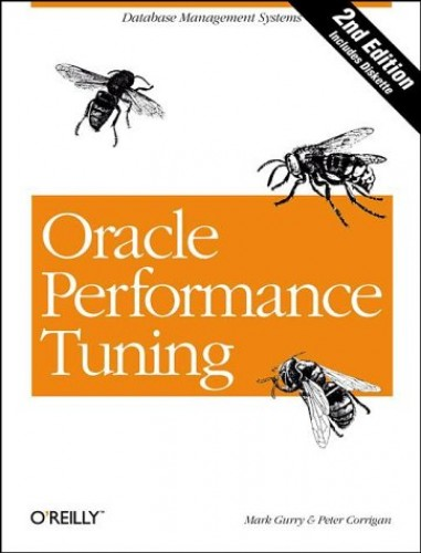Oracle Performance Tuning (Nutshell Handbooks) By Mark Gurry