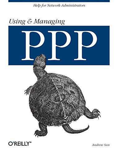 Using and Managing PPP by Andrew Sun