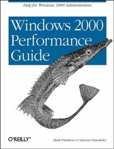 Windows 2000 Performance Guide By Mark Friedman
