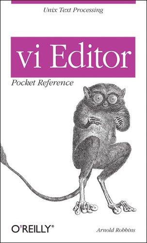 vi Editor Pocket Reference (Pocket Reference (O'Reilly)) By Arnold Robbins