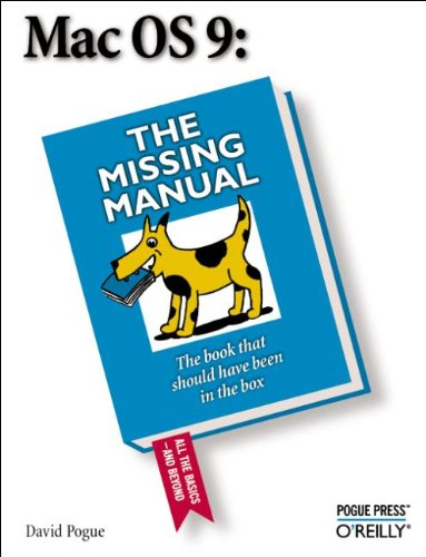 MacOS 9: The Missing Manual by David Pogue