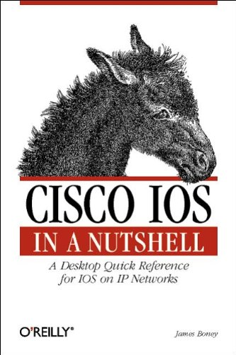 CISCO IOS in a Nutshell By James Boney