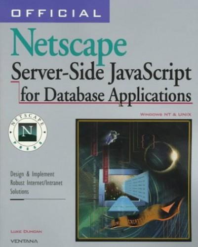 Official Netscape Database Application Developer's Guide for Enterprise Server 3 by Luke Duncan