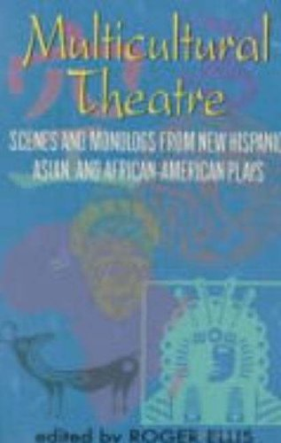 Multicultural Theatre By Roger Ellis