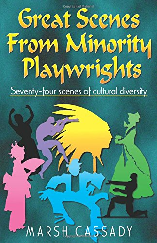 Great Scenes from Minority Playwrights By Marsh Cassady