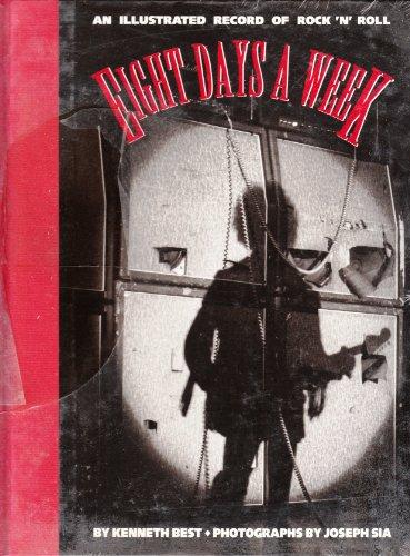 Eight Days a Week By Kenneth Best
