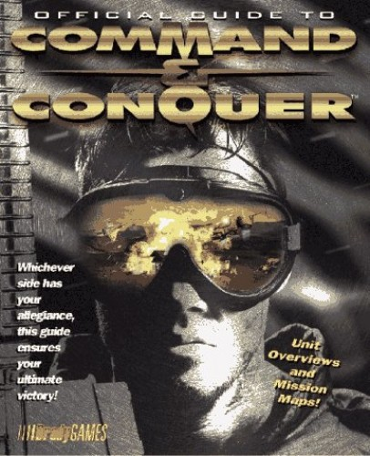 Official Guide to Command & Conquer By BradyGames