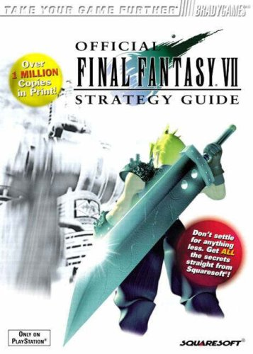 Final Fantasy VII Official Guide: v. 1 (Brady Games Strategy Guides) By David Cassady