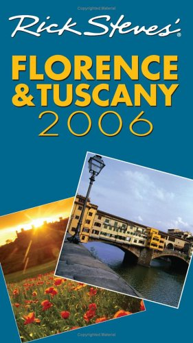 Rick Steves' Florence and Tuscany By Rick Steves