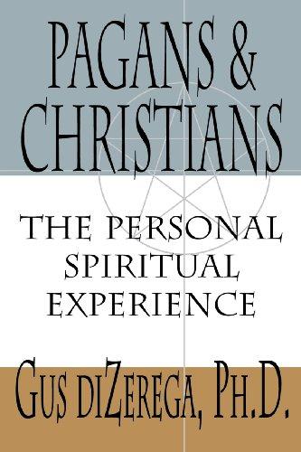 Pagans and Christians By Gus DiZerega