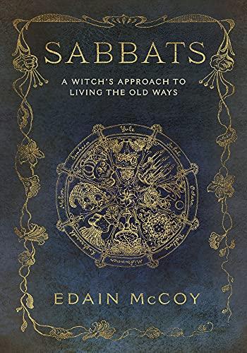 The Sabbats By Edain McCoy