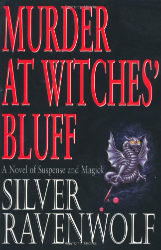 Murder at Witches' Bluff By Silver Ravenwolf