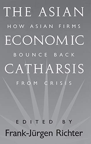 The Asian Economic Catharsis By Frank Richter