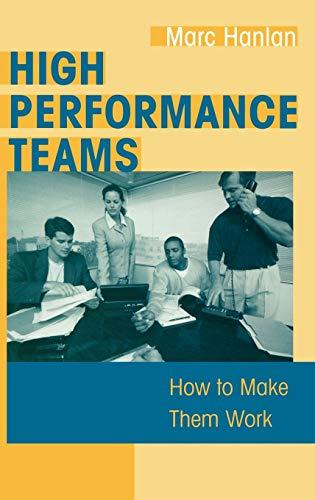 High Performance Teams By Marc Hanlan