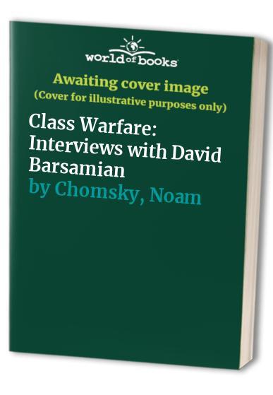 Class Warfare By Noam Chomsky