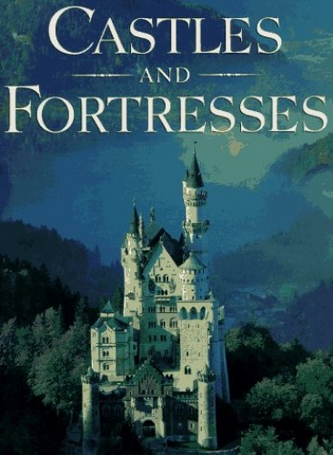 Castles and Fortresses By R.Oggins