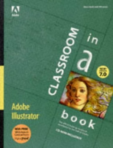 Adobe (R) Illustrator (R) 7.0 Classroom in a Book By . Adobe Creative Team