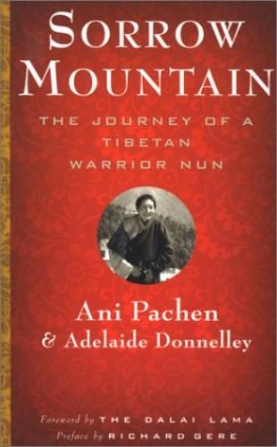 Sorrow Mountain By Ani Pachen