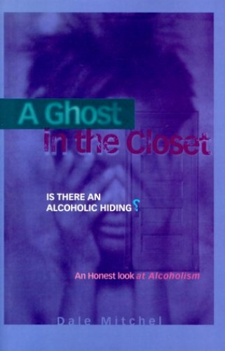 A Ghost in the Closet By Dale Mitchel