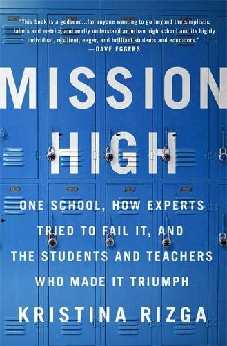 Mission High By Kristina Rizga