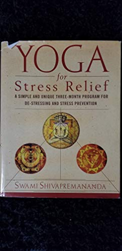 Title: Yoga for Stress Relief By shivapremananda