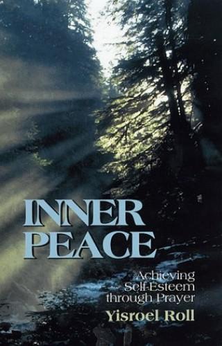 Inner Peace By rabbi-yisroel-roll