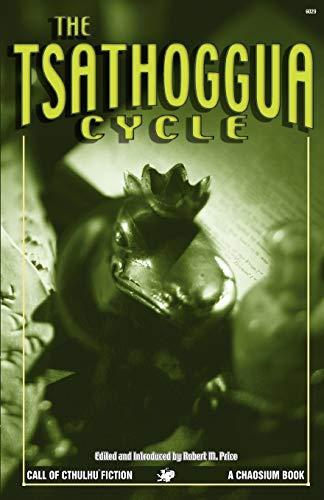 Tsathoggua Cycle By Robert M. Price