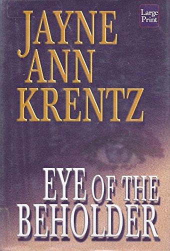 Eye of the Beholder By Jayne Ann Krentz