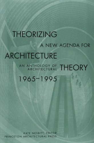 Theorizing a New Agenda for Architecture: By Kate Nesbitt