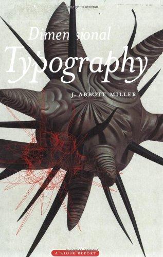 Three-dimensional Typography By J. Abbott Miller