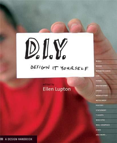 DIY Design it Yourself By Ellen Lupton