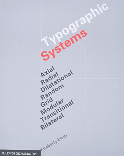 Typographic Systems By Kimberly Elam