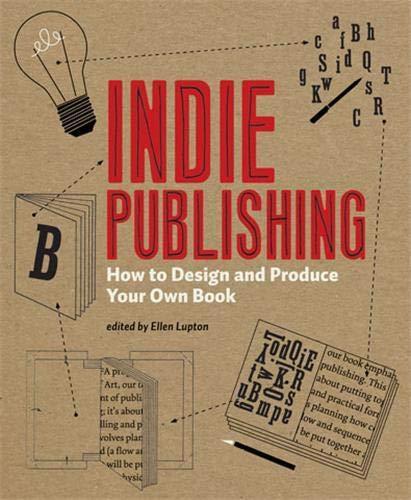 Indie Publishing By Ellen Lupton