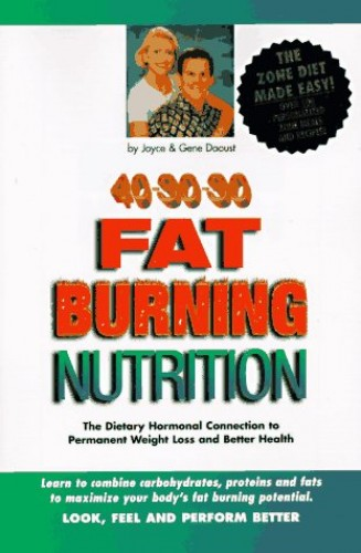 Fat Burning Nutrition By Joyce Daoust