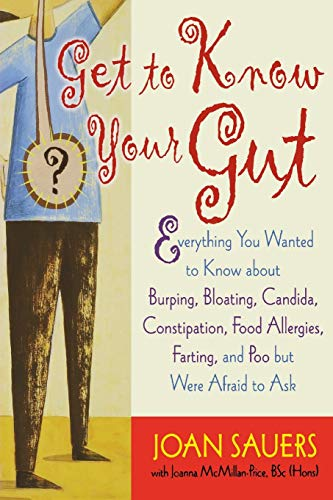 Get to Know Your Gut By Joan Sauers
