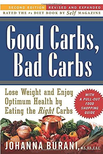 Good Carbs, Bad Carbs By Johanna Burani