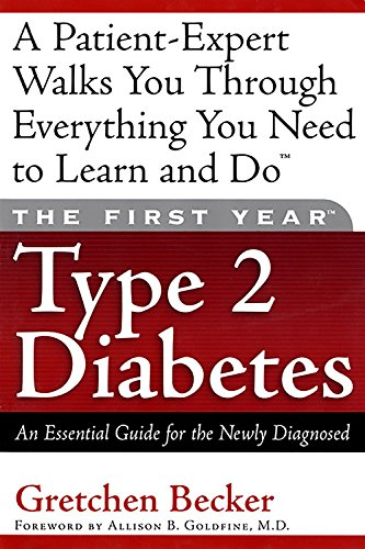 Type 2 Diabetes Essential Guide for the Diagnosed By Gretchen Becker